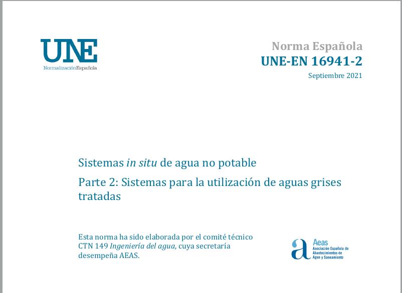Aguas Grises – Artículo Nueva Norma UNE-EN 16941-2:2021